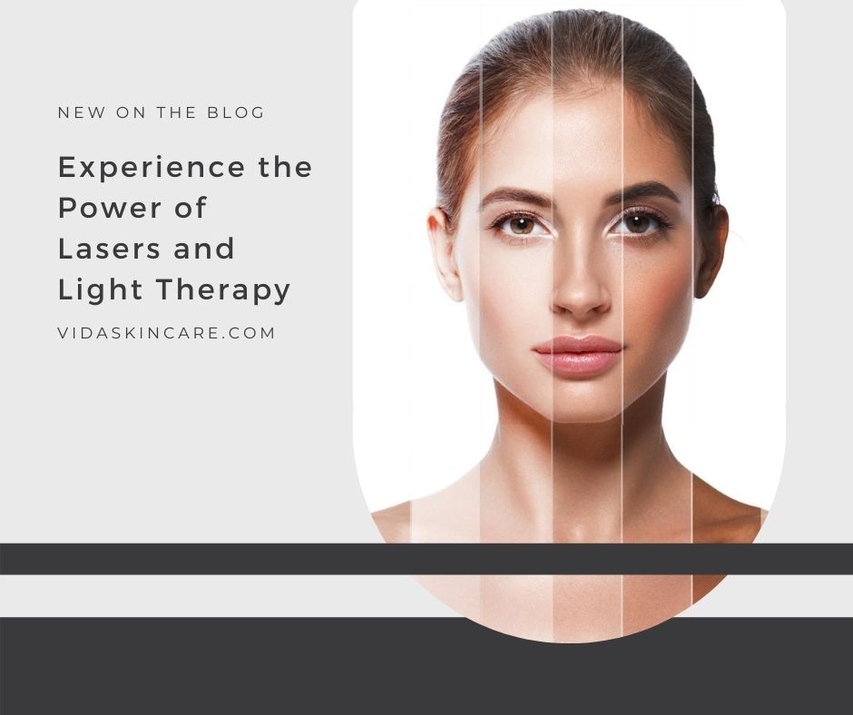 The Power of Lasers and Light Therapy | VIDA Aesthetic Medicine, Salem, Oregon